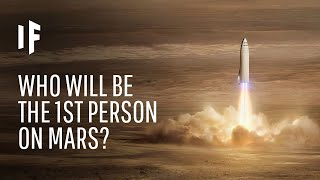 What If You Were the First Person on Mars?