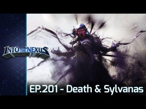 """#201 - Into the Nexus: """"Death & Sylvanas"""""""