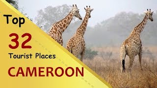 """CAMEROON"" Top 32 Tourist Places   Cameroon Tourism"