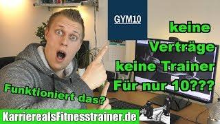 Gym10: Fitnessstudio ohne Personal, ohne Trainer, voll automatisiert! Funktioniert das?