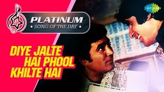 Platinum song of the day Diye Jalte Hai Phool Khilte दिये जलते हैं फूल खिलते 16th May RJ Ruchi