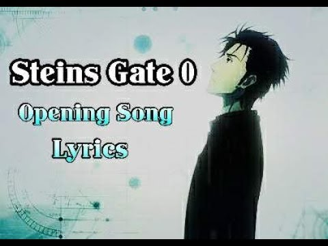 Steins Gate 0 Opening Song Lyrics [Fatima - Kanako]