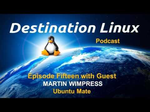Destination Linux EP15 - Martin Wimpress of Ubuntu Mate