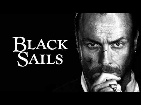 Black Sails - Soundtrack - Main Theme (HIGH QUALITY)