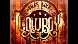 Omar LinX - Cowboy