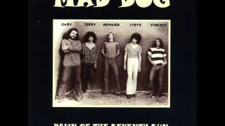 Mad Dog - Dawn Of The Seventh Sun 1969 (FULL ALBUM) [Hard Rock /Psychedelic]