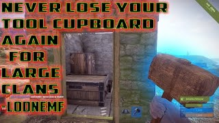 rust never lose your tool cupboard again for large clans hidden loot room post patch
