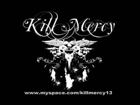 Original Kill Mercy   ACDI
