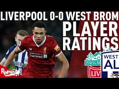 Trent Gets An 8! | Liverpool v West Brom 0-0 | Jonathan's Player Ratings