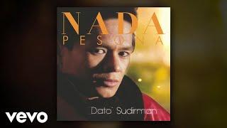 Dato' Sudirman - Hujan (Audio)