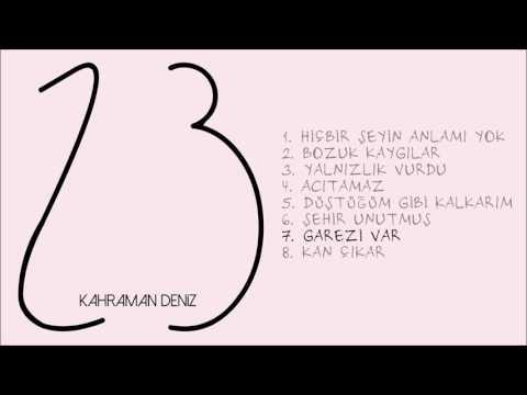 Kahraman Deniz - Garezi Var (Official Audio)