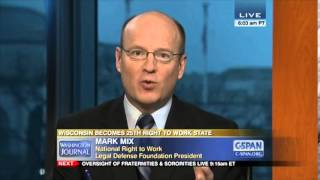 Wisconsin Right to Work: Mark Mix on C-SPAN