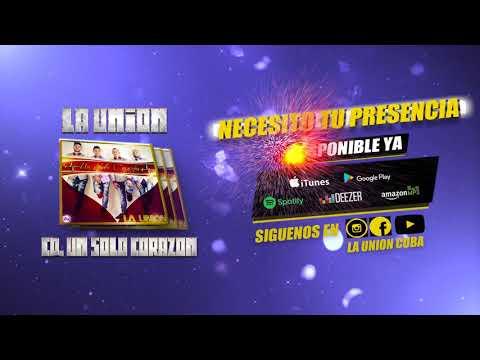 05 - La Unión - Necesito Tu Presencia (Audio Oficial)