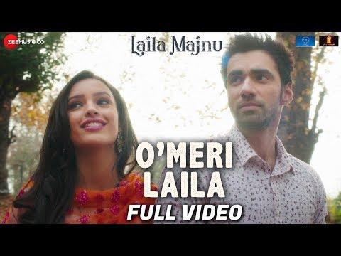 O' Meri Laila - Full Video | Laila Majnu | Atif A, Jyotica T | Avinash T,Tripti Dimri | Joi, Irshad