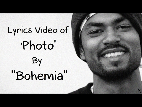 BOHEMIA - Lyrics Video of Song 'Photo' By