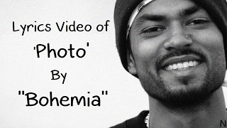 Download BOHEMIA - Lyrics  of Song 'Photo' By