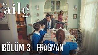 Bir Aile Hikayesi 3. Bölüm Fragmanı