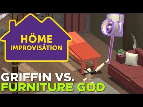 Home Improvisation VR: Griffin vs. Furniture God