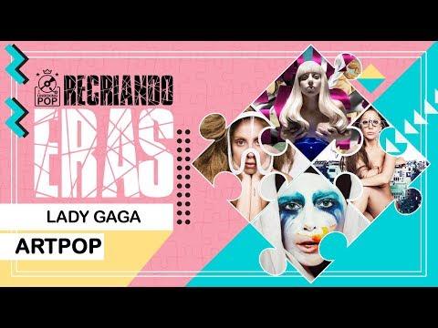 RECRIANDO ERAS  Lady Gaga - ARTPOP