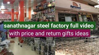 సనత్నగర్ steel factory items and with price...