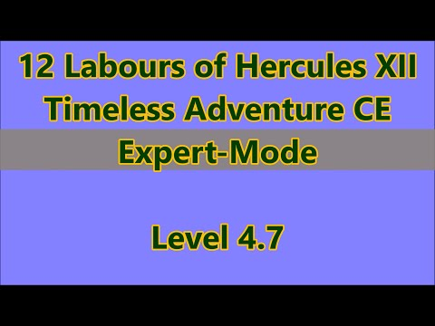 12 Labours of Hercules XII: Timeless Adventure CE Level 4.7  