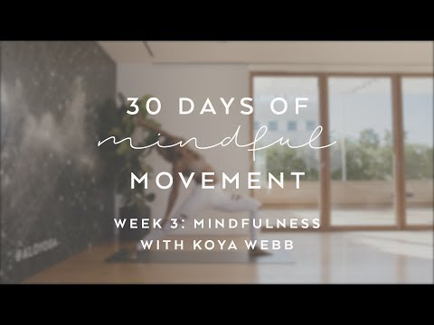 Koya   30min Mindfulness Flowing with the Breath for Mental Clarity