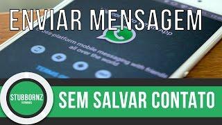 Whatsapp - mandar mensagem sem salvar o numero da pessoa sem aplicativo - Android