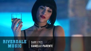 danielle parente dark eyes   riverdale 1x03 music hd