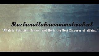 Hasbunallahu wa ni'mal wakeel by Mufti Menk