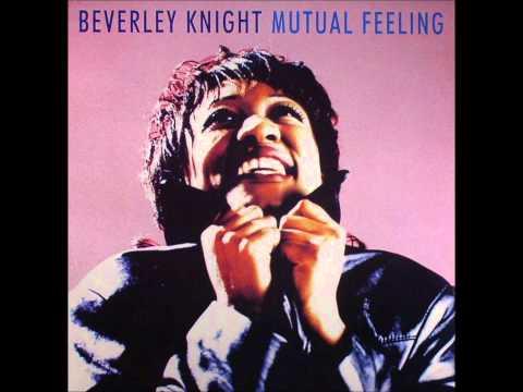 Beverley Knight - Mutual Feeling [Radio Edit]