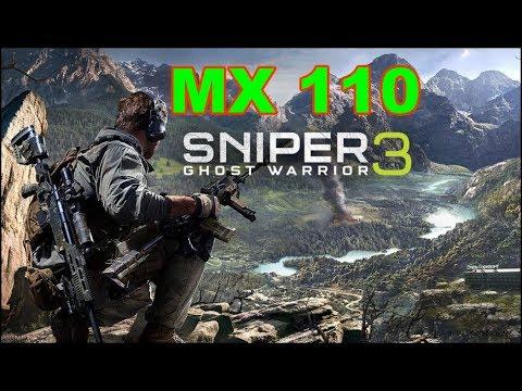 Sniper Ghost Warrior 3 Gaming MX 110 Benchmark |