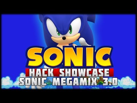 The Sonic Hack Showcase - Sonic Megamix