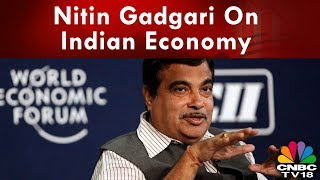 Nitin Gadgari On Indian Economy Live From India Investor Summit | CNBC-TV18