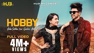 Хобби (Официальное видео) Ашу Сидху и Гурледж Ахтар | Сруишти Манн | Последние песни панджаби 2021