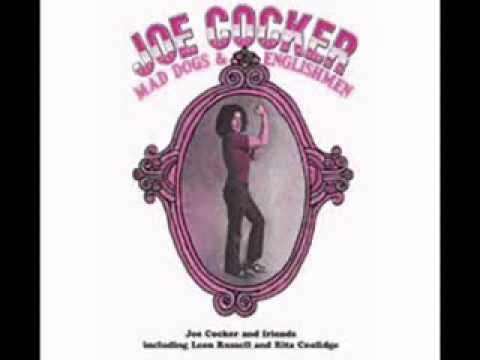 Joe Cocker with Mad Dogs & Englishmen - Cry Me a...