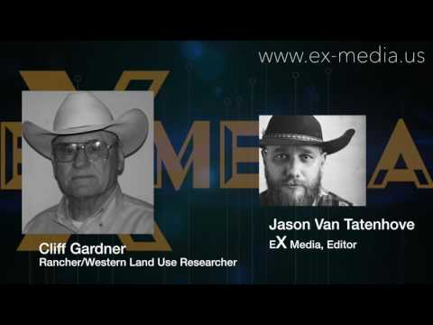 Cliff Gardner The history behind Bundy Ranch and Golden Butte National Monument designation  exmedia