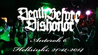 DEATH BEFORE DISHONOR live at ANTEROK 6
