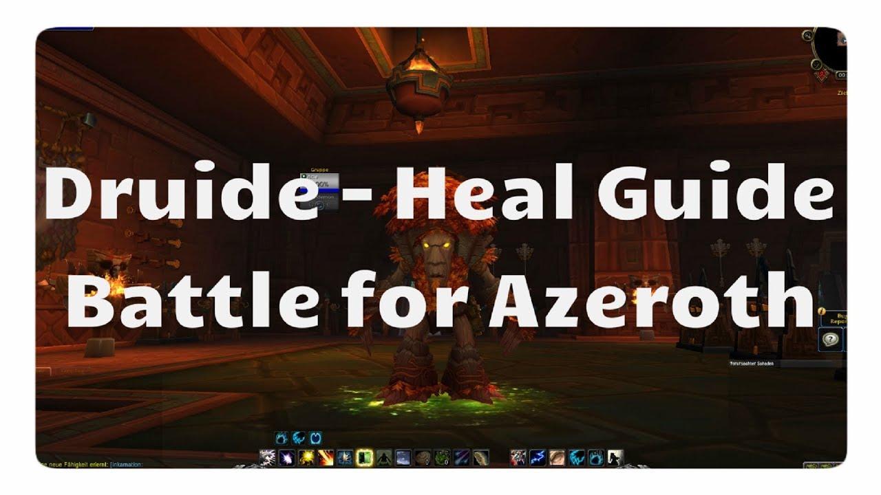 WoW Wiederherstellungs-Druide Guide für Battle for Azeroth