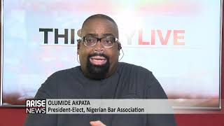 AFTER NBA ELECTIONS, WHAT NEXT? with Olumide Akpata, President-Elect, Nigerian Bar Association