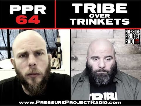 TRIBE OVER TRINKETS: PRESSURE PROJECT RADIO 64