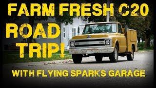 Farm Fresh C20 Roadtrip With Flying Sparks Garage!