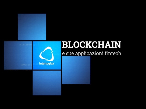 Blockchain e sue applicazioni fintech