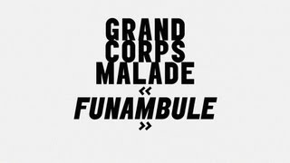 Funambule (radio edit) - Grand Corps Malade (audio)