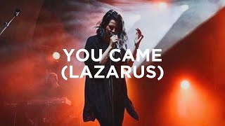 You Came (Lazarus) - Amanda Lindsey Cook | Bethel Music