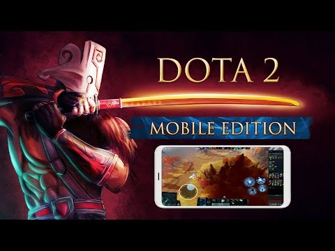 Dota 2 Mobile Gameplay Android APK & IOS Download
