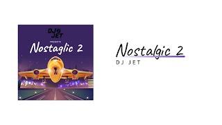 Nostalgic Series #2   DJ JET   TK Studio   Remix