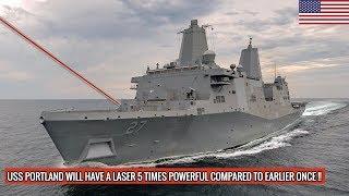 150 KILOWATT LASER SYSTEM TO BE DEPLOYED IN USS PORTLAND || DEFENSE UPDATES