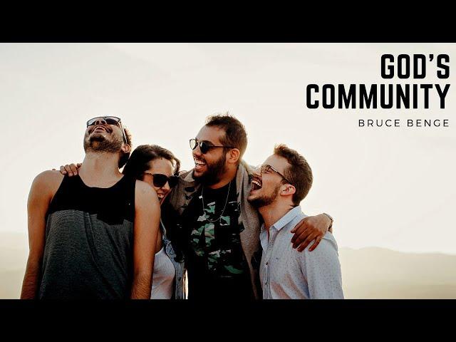 God's Community - Bruce Benge