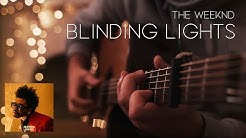 The Weeknd - Blinding Lights // Fingerstyle Guitar Cover