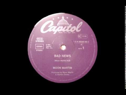 MOON MARTIN - Bad News (Special Version) [HQ]